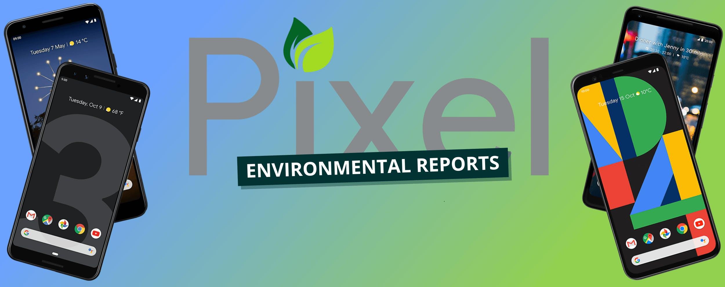 Google Pixel Environmental Report