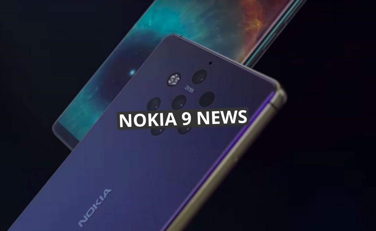 Nokia 9 – The Latest from The Rumour Mill