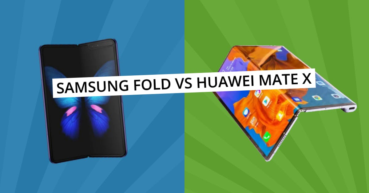 The Mate vs the Galaxy Fold: Who's Done It Better