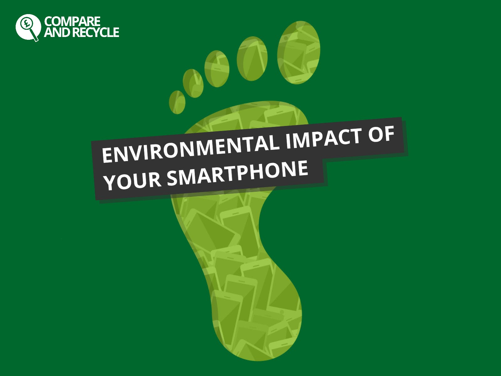 The Environmental Impact of Your Smartphone